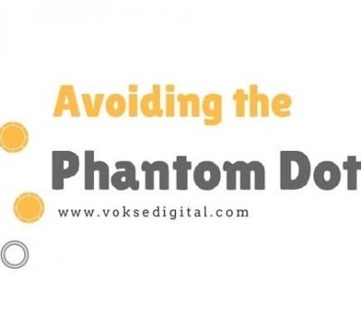 Avoiding the Phantom Dot