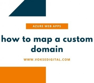 How to Map Custom Domain to Azure Web App